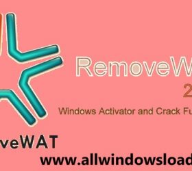 RemoveWAT 2.2.9 Activator Full Download for Windows 10, 8.1, 8, 7