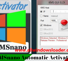 KMSnano Activator Latest 2020 | Office and Windows Activator