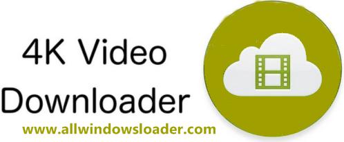 4K Video Downloader Crack with Keygen Plus License Key