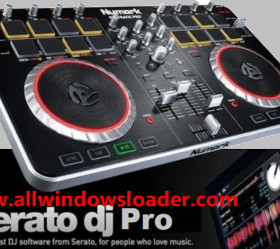 Serato DJ 2.3.2 Crack plus License Key [Windows + Mac]